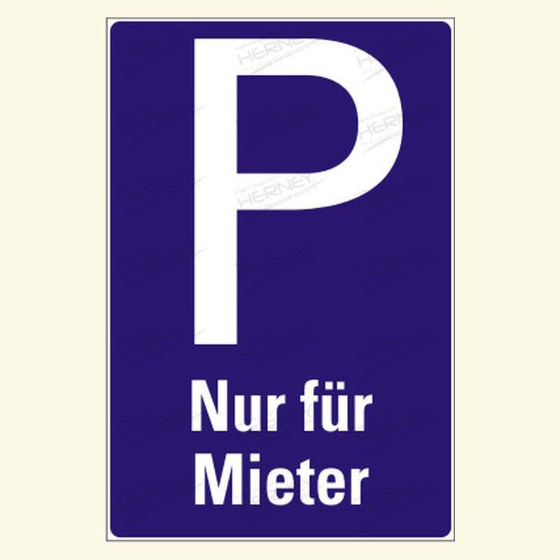 parkplatz nur f r mieter der hinweis parkplatz nur. Black Bedroom Furniture Sets. Home Design Ideas
