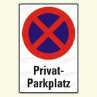 "Parkverbot ""Privatparkplatz"""