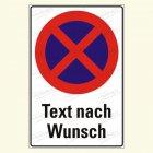 """Parkverbot """"Text nach Wunsch"""""""